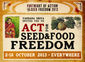 Did you know its Act for Seed and Food Freedom fortnight?
